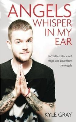 (Very Good)-Angels Whisper In My Ear: Incredible Stories of Hope and Love from t