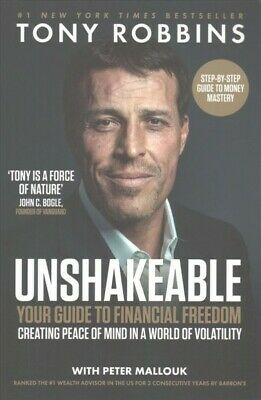 Unshakeable : Your Guide to Financial Freedom, Paperback by Robbins, Tony; Ma...