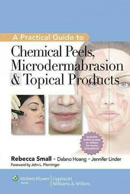 Practical Guide to Chemical Peels, Microdermabrasion, & Topical Products, Har...