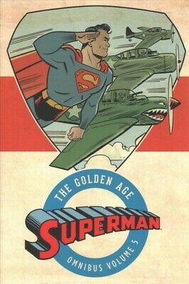 Superman the Golden Age Omnibus 5, Hardcover by Siegel, Jerry; Cameron, Don; ...