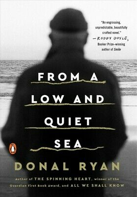 From a Low and Quiet Sea, Paperback by Ryan, Donal, Like New Used, Free P&P i...