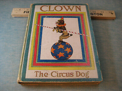 Antique Book: Clown, The Circus Dog, 100+ Illustrations by Auguste Vimar, NICE!