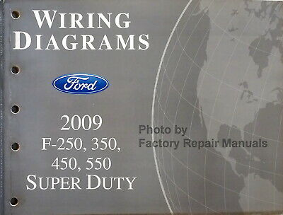 2009 ford f250 f350 f450 f550 super duty truck electrical wiring diagrams  manual