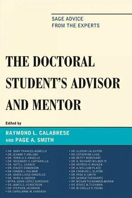 Doctoral Student's Advisor and Mentor : Sage Advice from the Experts, Paperba...