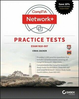 CompTIA Network+ Practice Tests : Exam N10-007, Paperback by Zacker, Craig, I...