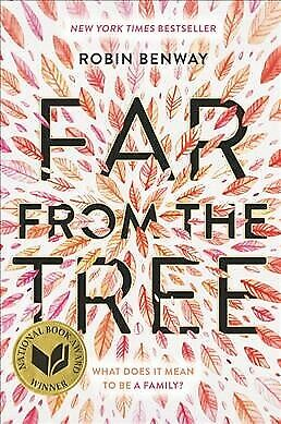 Far from the Tree, Paperback by Benway, Robin, ISBN 0062330632, ISBN-13 97800...