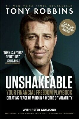 Unshakeable : Your Financial Freedom Playbook, Hardcover by Robbins, Tony; Ma...