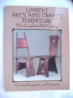 LIMBERT ARTS AND CRAFTS FURNITURE: COMPLETE 1903 CATALOG (DOVER **Excellent**