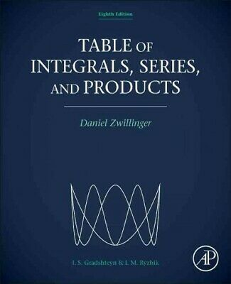 Table of Integrals, Series, and Products, Hardcover by Gradshteyn, I. S.; Ryz...