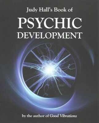 Judy Hall's Book of Psychic Development, Paperback by Hall, Judy, Like New Us...