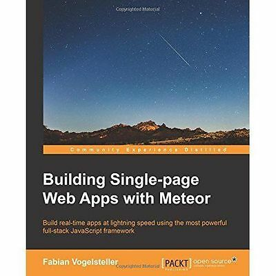 Building Single-page Web Apps With Meteor, Paperback by Vogelsteller, Fabian,...