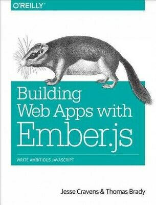 Building Web Apps with Ember.js, Paperback by Cravens, Jesse; Brady, Thomas Q...