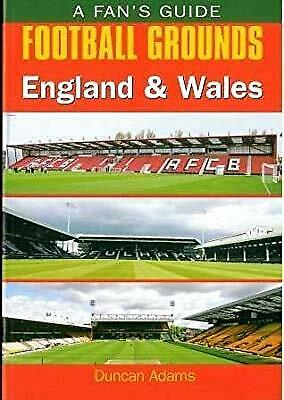 Fans Guide: Football Grounds - England & Wales, Duncan Adams, Used; Very Good Bo