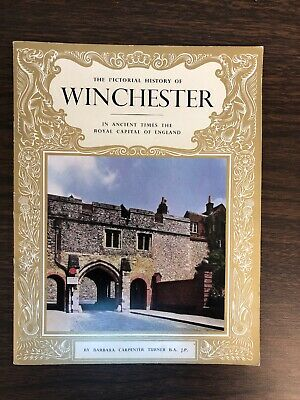 Vintage The Pictorial History of Winchester by Barbara Carpenter Turner 1968