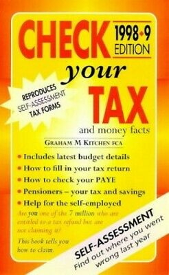 Check Your Tax and Money Facts 1998-99 by Kitchen, Graham Paperback Book The