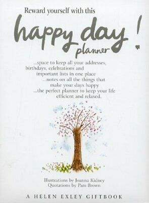Happy Day!: A Planner (Organizers) by Exley, Helen Book The Fast Free Shipping