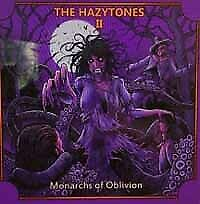 The Hazytones Ii: Monarchs Of Oblivion - Cd Hazytones - Heavy Metal Music New CD