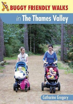 Buggy-Friendly Walks in The Thames Tal von Katharina Gregory,Neues Buch,Gratis &