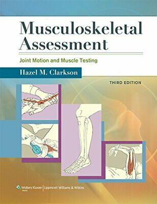 Musculoskeletal Assessment: Joint Motion and Muscle Testing (Musculoskeletal…