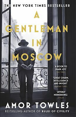 A Gentleman in Moscow ' Towles, Amor