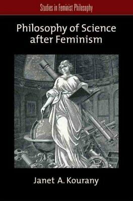 Philosophy of Science After Feminism, Paperback by Kourany, Janet A., ISBN 01...