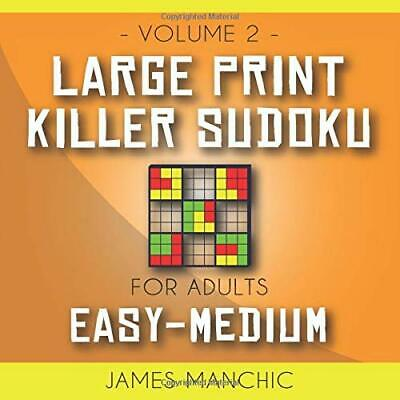 LARGE PRINT SUDOKU: Easy to Moderate: Easy to Read, Large