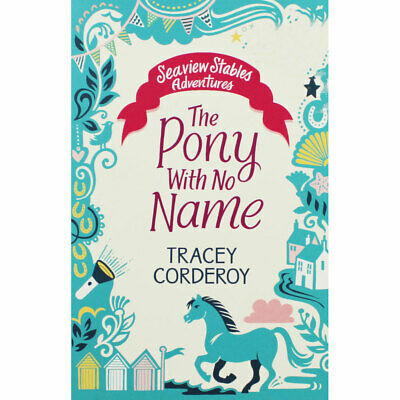 The Pony with No Name by Tracey Corderoy (Paperback), Children's Books, New