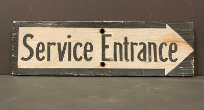 SERVICE ENTRANCE sign, early 20th c