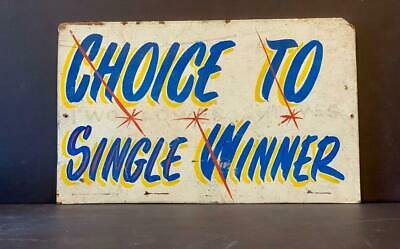 Choice To Single Winner Carnival Arcade Sign, Early