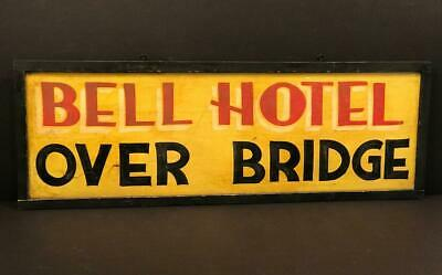Trade Sign, BELL HOTEL OVER BRIDGE, c. 1940