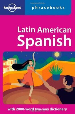 (Good)-Latin American Spanish (Lonely Planet Phrasebook) (Paperback)--1740591704