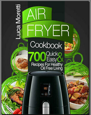 Air Fryer Cookbook – The Top 700 Quick and Easy Recipe Eb00k/PDF - FAST Delivery
