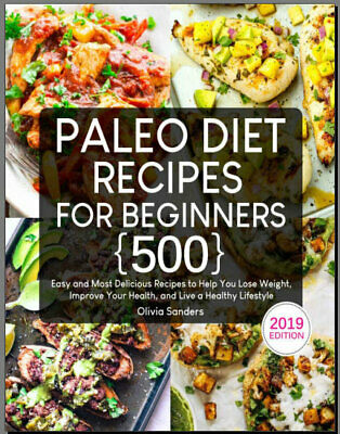 Paleo Diet Recipes for Beginners – 500 Easy and Most Eb00k/PDF - FAST Delivery