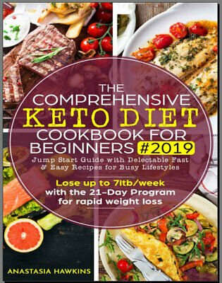 The Comprehensive Keto Diet Cookbook for Beginners Eb00k/PDF - FAST Delivery