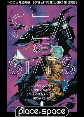 (Wk27) Sea Of Stars #1A - Preorder 3Rd Jul