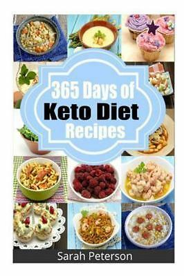 """365 Days of Keto Diet Recipes : Low-Carb Recipes for Rapid Weight Loss """"P.D.F"""""""