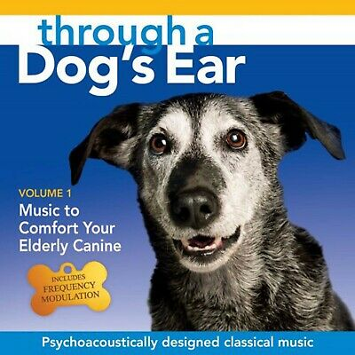 THROUGH A DOG'S EAR: Music to Comfort Your Elderly Canine, Vol. 1 - NEW CD