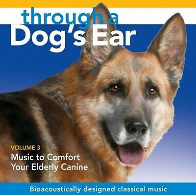 THROUGH A DOG'S EAR: Music to Comfort Your Elderly Canine, Vol. 3 - NEW CD
