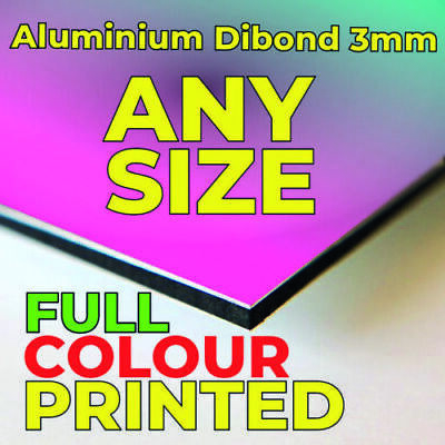 Dibond Aluminum Sign, Out door Signs, Any Size available.