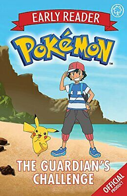 Official Pokemon Early Reader: The Guardian's Challenge 9781408352311 New--