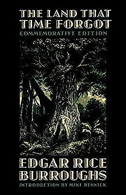 The Land That Time Forgot (Bison Frontiers of Imagination), Burroughs, Edgar Ric