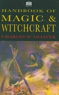 Handbook Of Magic And Witchcraft (Senate Pape... by Olliver, Charles W Paperback