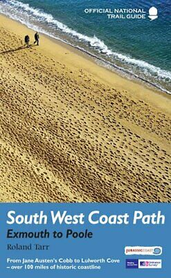 South West Coast Path: Exmouth to Poole: National Trail Guide by Roland Tarr The