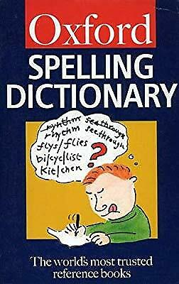 The Oxford Spelling Dictionary (Oxford Paperback Reference), Maurice Waite, Used