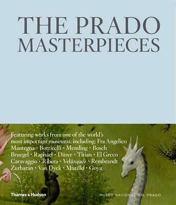 Prado Masterpieces: Featuring works from one of the world's most important museu