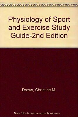 Physiology of Sport and Exercise: Study Guide to 2r.e,Jack H Wilmore, David L.