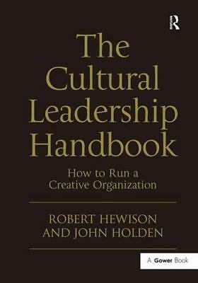 The Culturel Leadership Manuel par Robert Hewison,John Holden,Neuf Livre