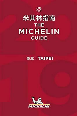 Taipei - The MICHELIN guide 2019: The Guide MICHELIN (Chinese) Paperback Book Fr
