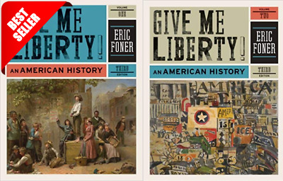 Give me liberty an American history Vol 1 & 2 third edition