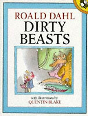 Dirty Beasts (Picture Puffin), Dahl, Roald, Used; Good Book